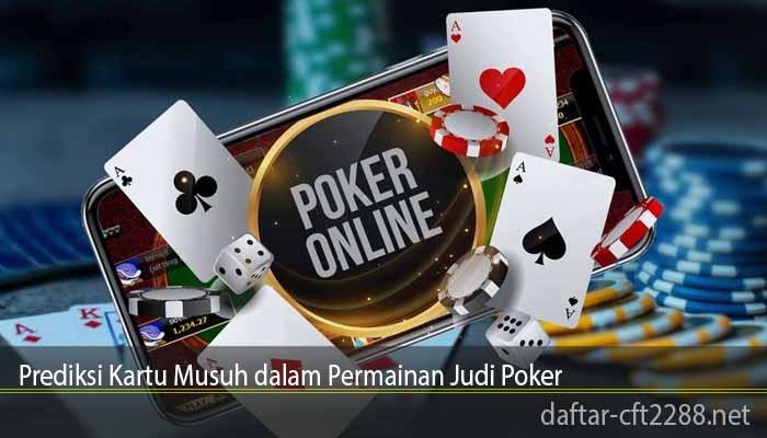 Prediksi Kartu Musuh dalam Permainan Judi Poker
